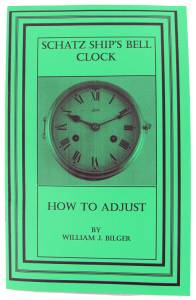 How To Adjust Schatz Ship's Bell Clock by William Bilger