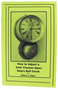 How To Adjust Seth Thomas Open Ship's Bell Clock by William Bilger