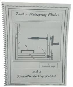 Build a Mainspring Winder by William J. Bilger