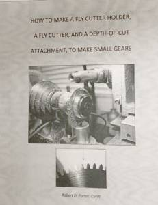 How to Make a Fly Cutter Holder, a Fly Cutter & a Depth-of Cut Attachment by R.D. Porter - Image 1