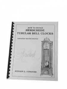 CONOVER-87 - How To Repair Herschede Tubular Clocks By Steven Conover - Image 1