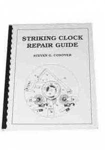 CONOVER-87 - Striking Clock Repair Guide By Steven Conover