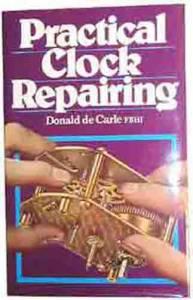 IPG/TRAFALGAR-87 - Practical Clock Repairing By Donald De Carle - Image 1