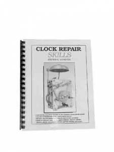 Timesaver - Clock Repair Skills By Steven Conover - Image 1