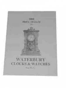 Timesaver - Waterbury Clocks & Watches 2001 Price Update By Tran Duy Ly - Image 1
