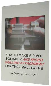 How To Make A Pivot Polisher By Robert Porter - Image 1