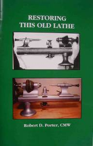 Restoring This Old Lathe By R.K. Porter - Image 1