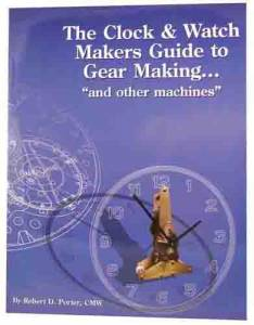 The Clock & Watchmakers Guide To Gear Making By R.D. Porter - Image 1