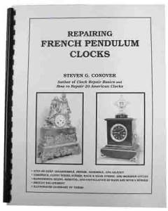Repairing French Pendulum Clocks By Steven Conover - Image 1