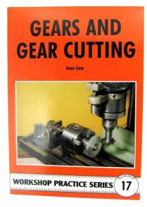 Gears & Gear Cutting By Ivan Law