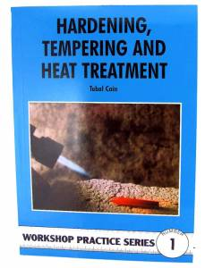 Hardening, Tempering & Heat Treating By Tubal Cain
