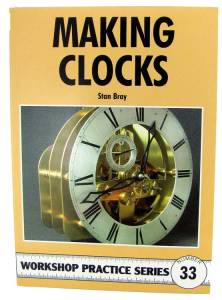 Making Clocks By Stan Bray - Image 1