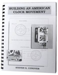 Building An American Clock Movement By Steven Conover