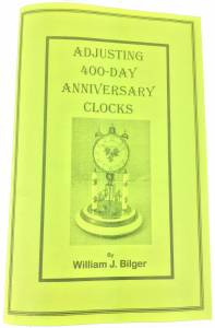 Adjusting 400-Day Anniversary Clocks by William Bilger