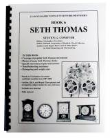 Books - Clocks: Repair & How-To Books - Seth Thomas Book 6 by Steven Conover