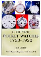 Books - Watches & Pocket Watches-Price & Repair Guides - Collectable Pocket Watches  1750-1920 / Ian Beilby