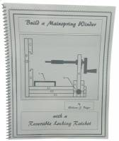 Books - Build a Mainspring Winder by William J. Bilger