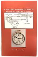 New Parts - A Waltham Vanguard RR Watch by R. Porter