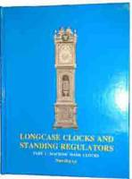 Books - Clocks-Price & Identification Guides - ARLING-87 - Longcase Clocks & Standing Regulators By Tran Duy Ly