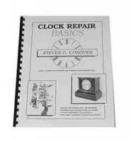 Books - CONOVER-87 - Clock Repair Basics By Steven Conover