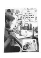 Books - FOX CHAPEL - Clock Repairer's Handbook By Laurie Penman