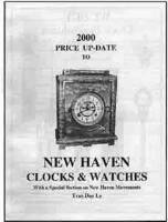 Books - Clocks-Price & Identification Guides - Timesaver - New Haven 2000 Price Update By Tran Duy Ly