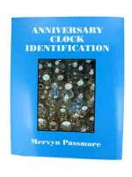 Books - 400-Day (Anniversary) Clock Repair Guides - Anniversary Clock Identification By Mervyn Passmore