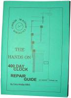 Books - 400-Day (Anniversary) Clock Repair Guides - The Hands On 400-Day Repair Guide By Chris Wadge