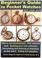 Books - Watches & Pocket Watches-Price & Repair Guides - Beginner's Guide To Pocket Watches By Ian Beilby