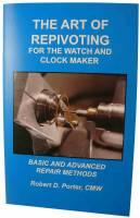 Books - Clocks: Repair & How-To Books - Art of Repivoting by Robert Porter