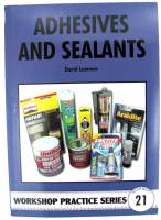 Books - Books on tools, lathes, plating & miscellaneous - Adhesives & Sealants By David Lammas