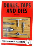 Books - Books on tools, lathes, plating & miscellaneous - Drills, Taps & Dies By Tubal Cain