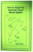 Books - Clocks: Repair & How-To Books - How to Adjust the American Count Wheel System by William Bilger