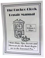 Books - Clocks: Repair & How-To Books - The Cuckoo Clock Repair Manual by William Bilger