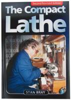 Books - Books on tools, lathes, plating & miscellaneous - The Compact Lathe by Stan Bray
