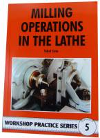 Books - Books on tools, lathes, plating & miscellaneous - Milling Operations in the Lathe by Tubal Cain